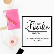 #Hashtags for Food Bloggers