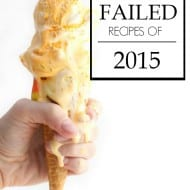 Failed Recipes of 2015