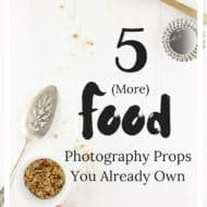 5 (More) Food Photography Props You Already Own