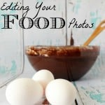 Editing Your Food Photos