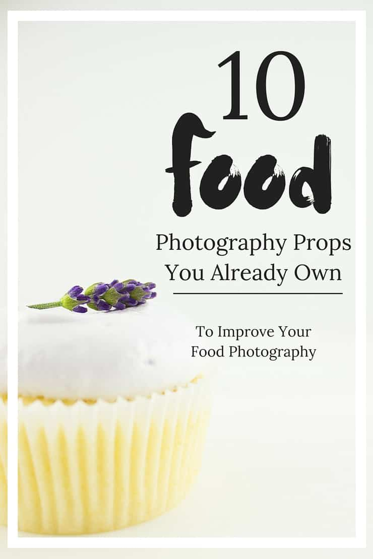 10 food photography props you already have lying around your house that will make your photos POP!